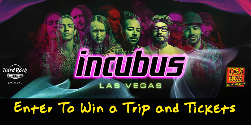 Enter To Win a Trip To Vegas and Tickets To See Incubus