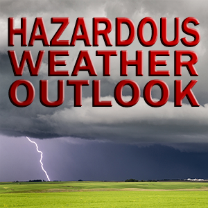 Hazardous Weather Outlook for Our Listening Area