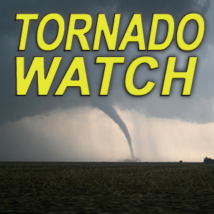 Tornado Watch for our Entire Listening Area