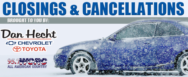 CLOSINGS AND CANCELLATIONS FOR FRIDAY AND SATURDAY