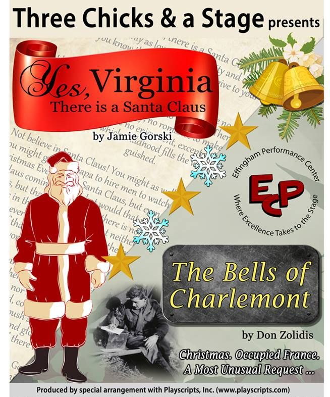 "Three Chicks and a Stage Bringing ""Yes, Virginia, There is a Santa Claus"" and ""The Bells of Claremont"" to the EPC"