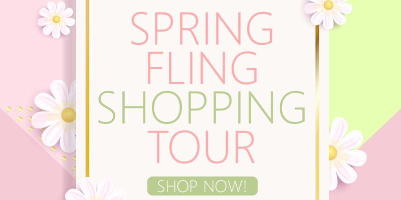 Spring Fling Shopping Tour