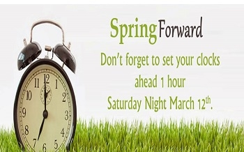 We SPRING FORWARD This Weekend!!