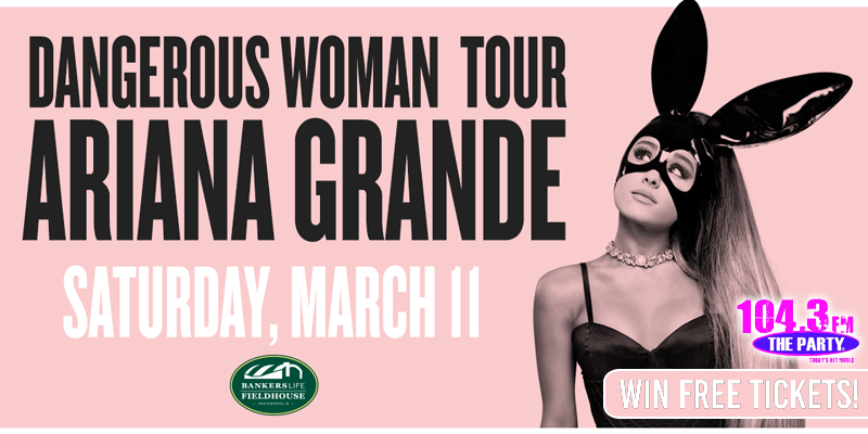 Ariana Grande Ticket Giveaway