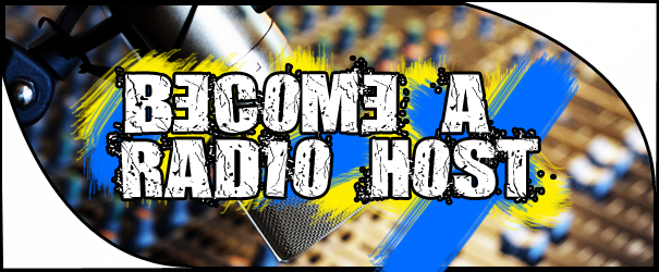 Become a Radio Host!