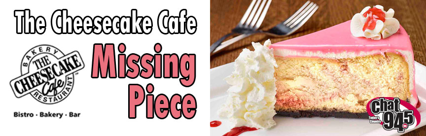 The Cheesecake Café Missing Piece