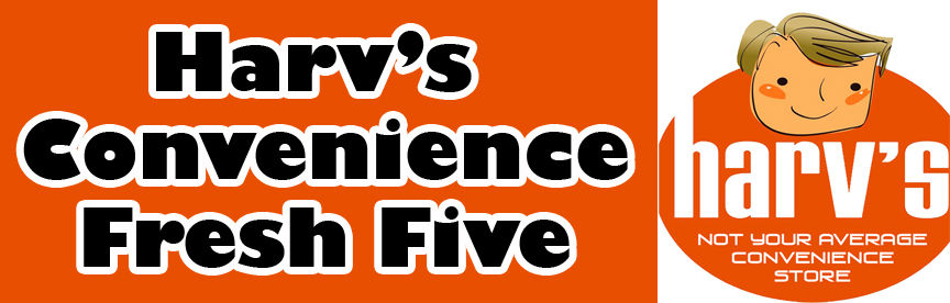 Harv's Convenience  Fresh 5