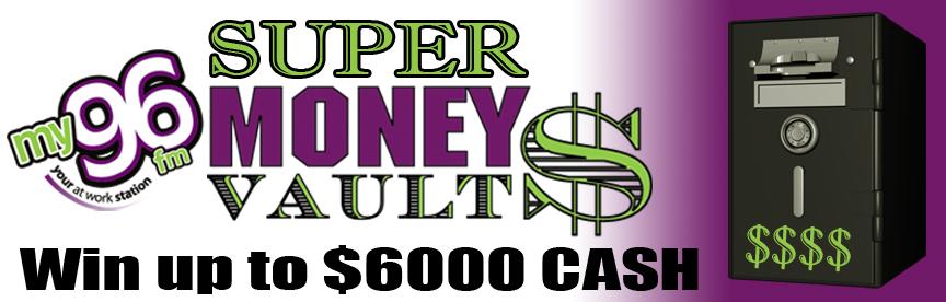 MY96 Super Money Vault