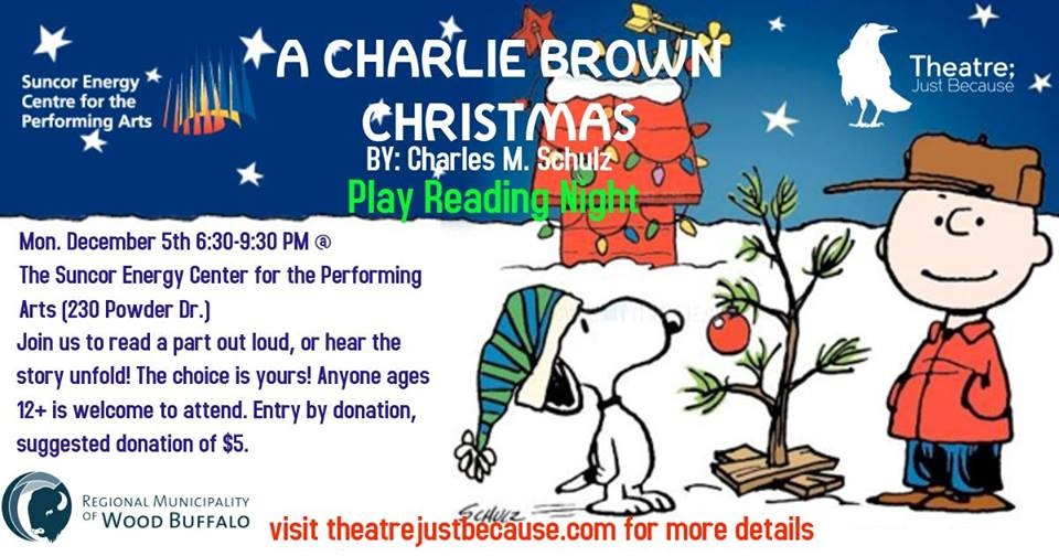 theatre just because presents its upcoming holiday play reading night with a charlie brown christmas by charles m schultz