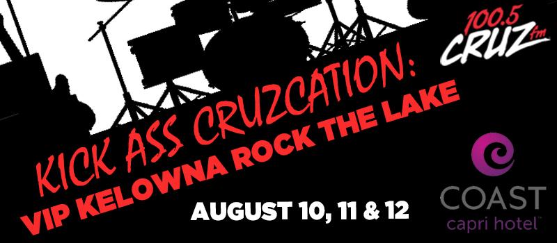 Feature: http://www.cruzradio.com/2018/03/12/rock-the-lake-kelowna-kick-ass-cruzcation/