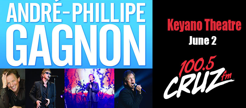 Feature: http://www.cruzradio.com/2018/04/30/win-tickets-to-andre-philippe-gagnon/
