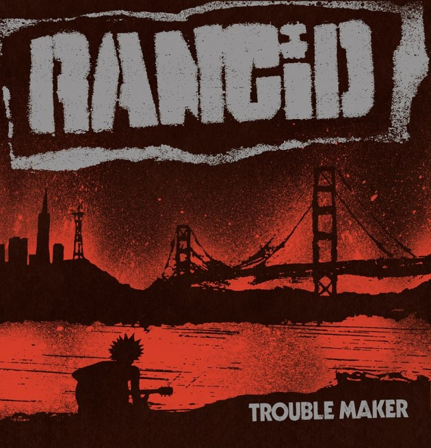 rancid-troublemaker