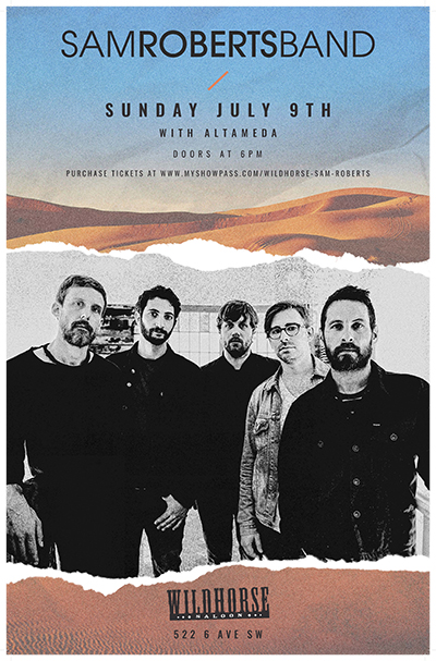 Sam Roberts Band- July 9