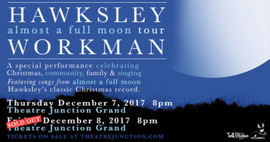 X92.9 presents Hawksley Workman - Dec 7 & 8 (second show added)