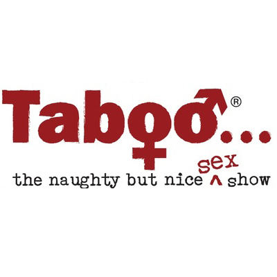 Taboo Naughty But Nice Sex Show- November 9-12