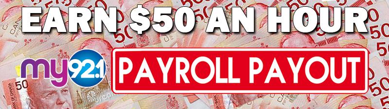 MY92.1 PAYROLL PAYOUT