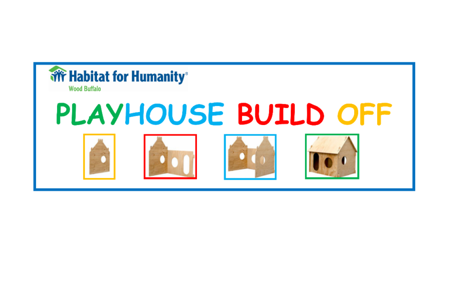 LISTEN: Habitat For Humanity Wood Buffalo Hosting Playhouse Build-Off