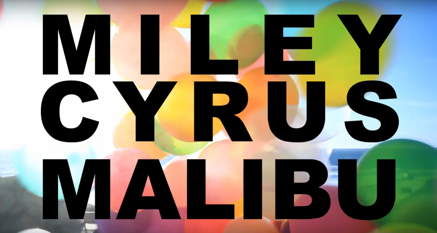 NEW MUSIC: Miley Cyrus - Malibu