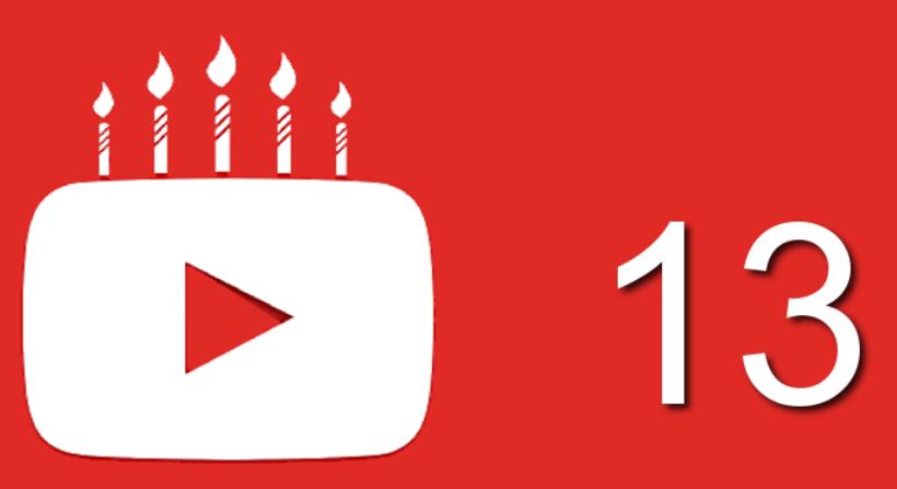 YouTube Turns 13!