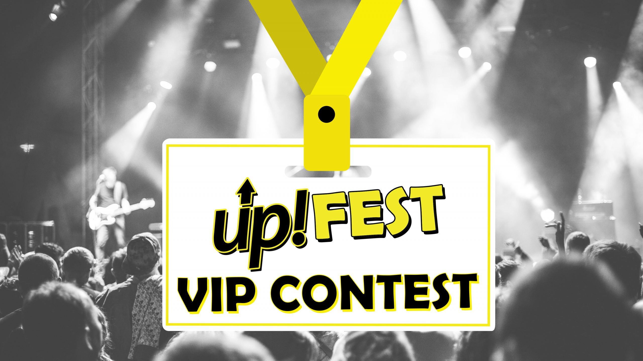 Win VIP at up!FEST 2018
