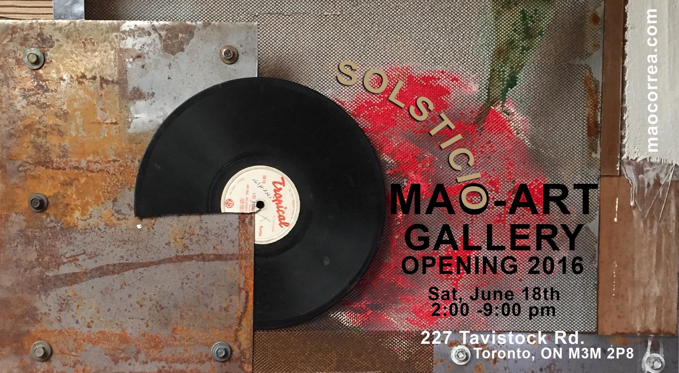 Toronto based artist Mao Correa opens Mao-Art Gallery: Solsticio 2016
