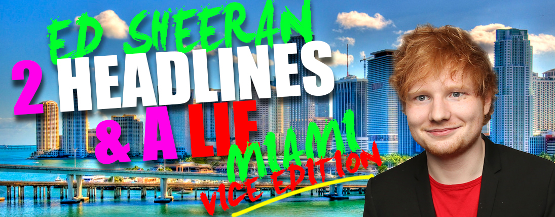 Two Headlines and a Lie – Miami Vice edition!