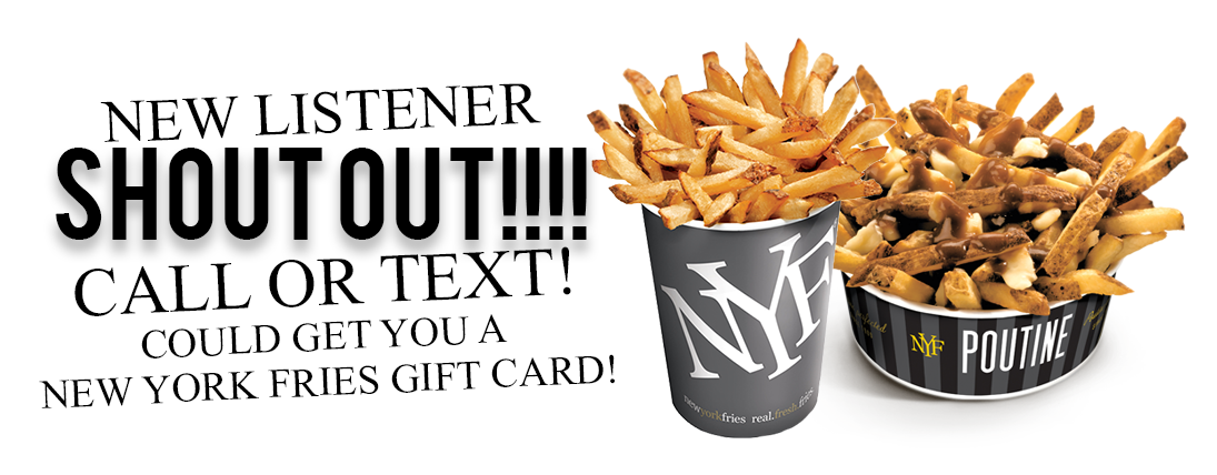 New York Fries New Listener Shout Out!