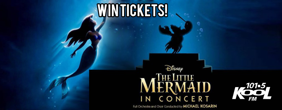 Win Tickets to DISNEY IN CONCERT: THE LITTLE MERMAID