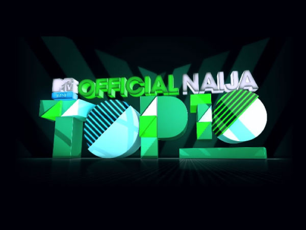 eTV Ghana brings you MTV Base's Official Naija Top 10 countdown