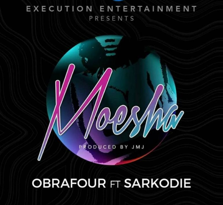 """Listen Up: Obrafour Features Sarkodie on his new track """"Moesha"""""""