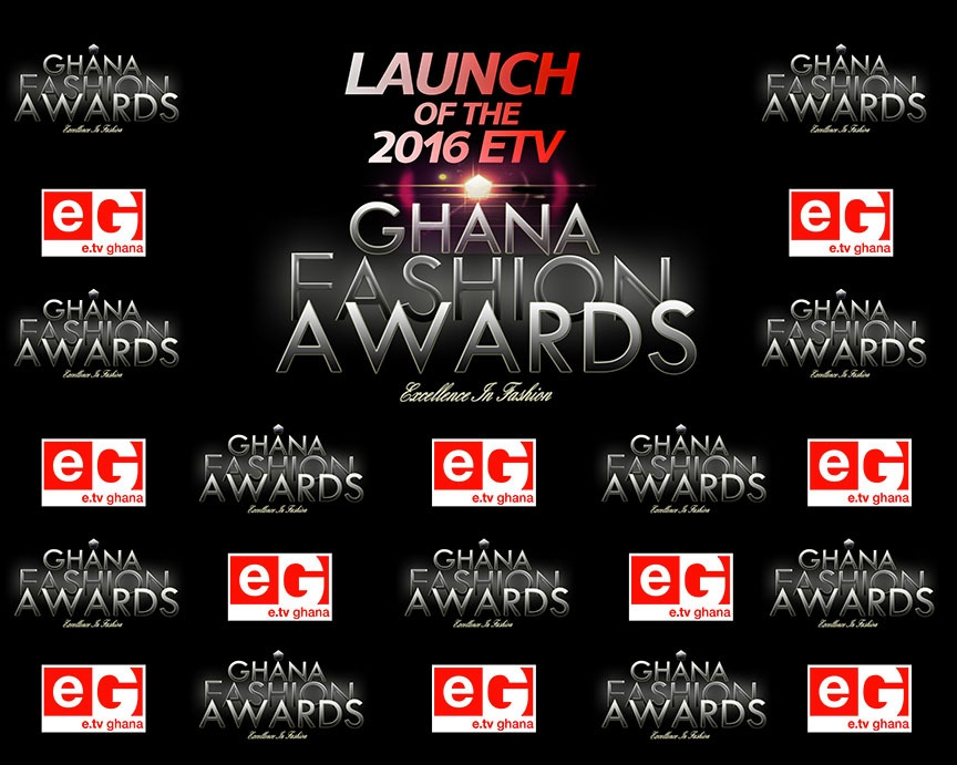 eTV Ghana To Launch 2016 Ghana Fashion Awards