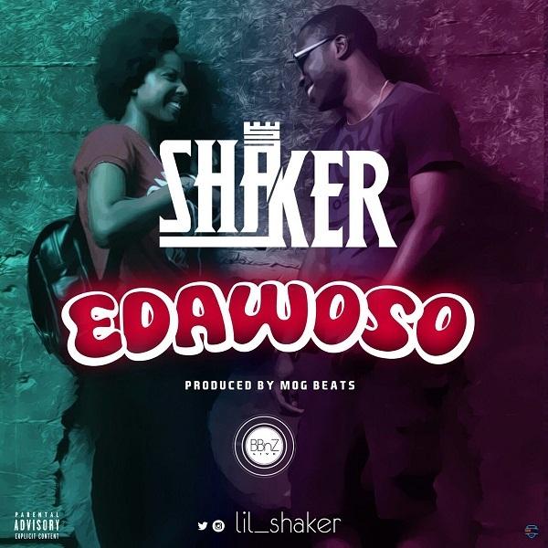 LISTEN UP: Shaker premieres 'Edawoso'