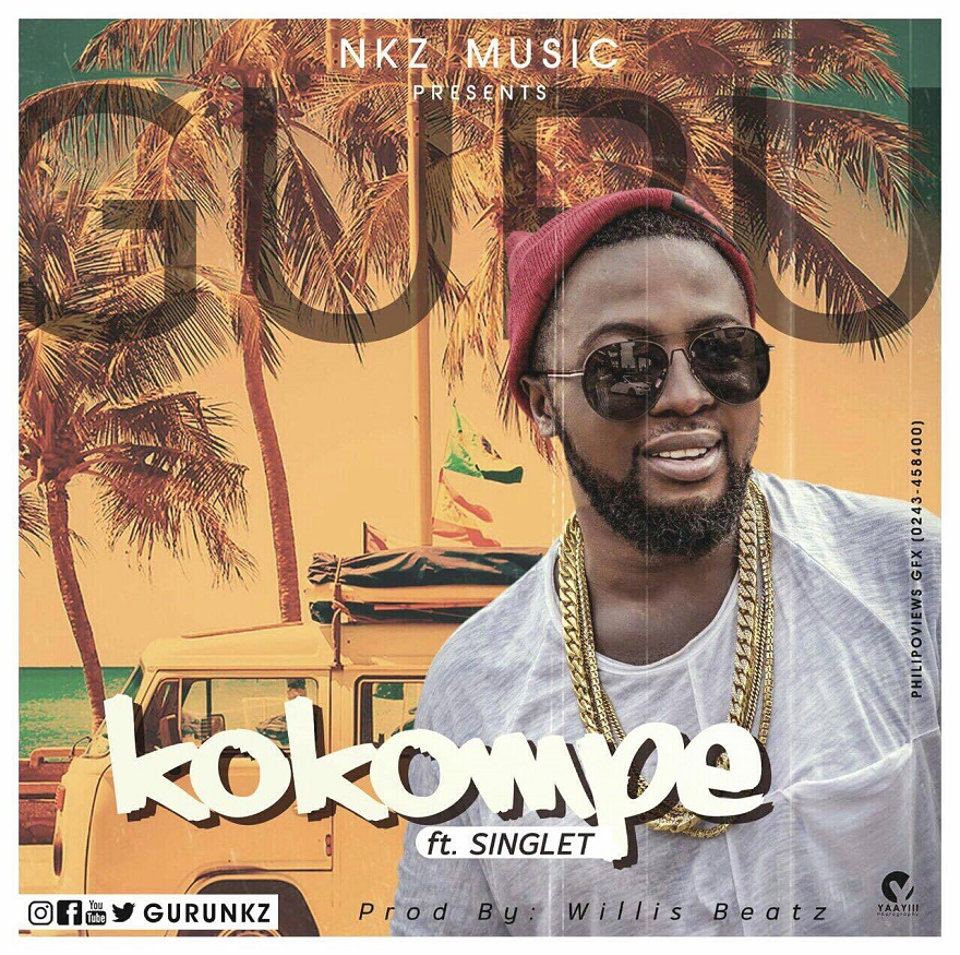 "Listen Up! Guru Drops New Single ""Kokompe Love"" featuring Singlet"