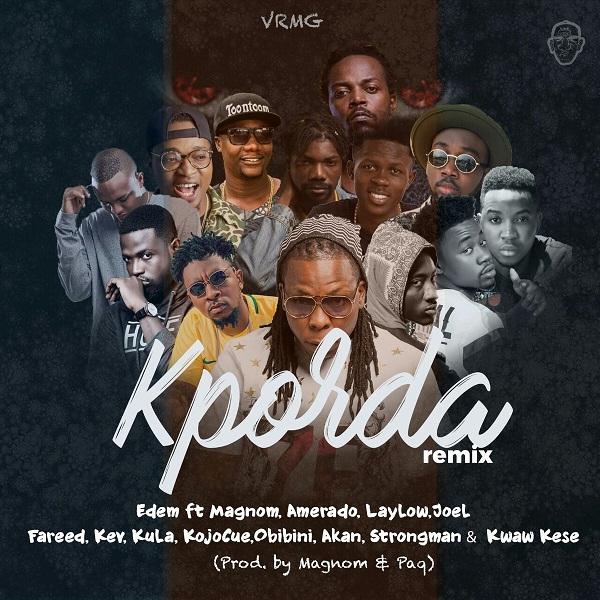 LISTEN UP: Edem premieres Kporda features Joel Orleans, Kwaw Kesse, Amerado, Kojo Cue, Strongman