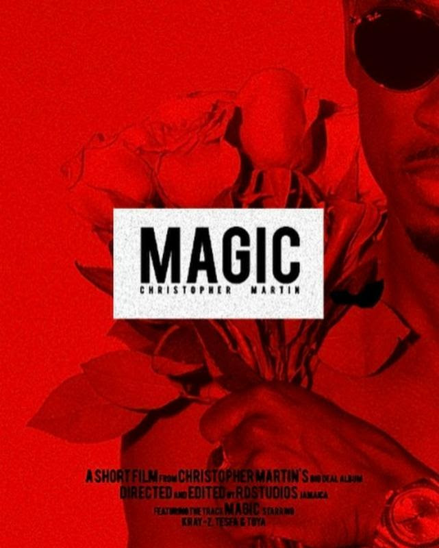 WATCH: Christopher Martin Releases Short Film for 'Magic'