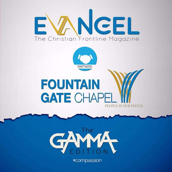 Evangel Magazine Partners Fountain Gate Chapel for Gamma Edition