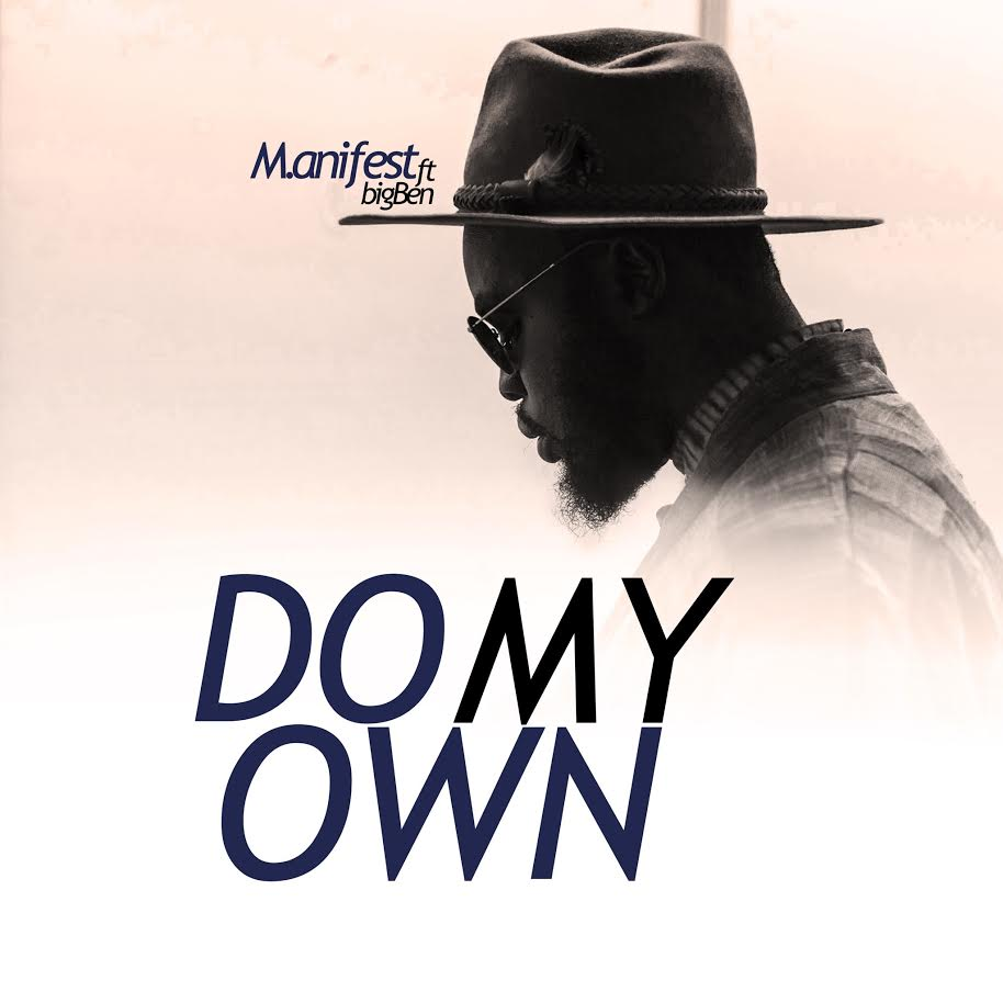 LISTEN UP: M.anifest Insists on 'Doing His Own'