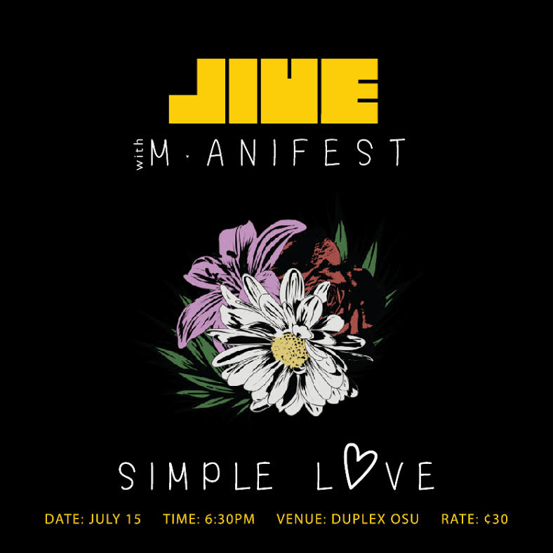 Jive With M.anifest This Saturday