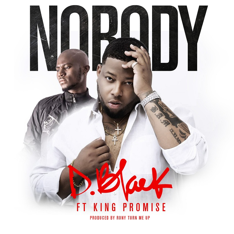 Listen: D-Black and King Promise team up for 'Nobody'