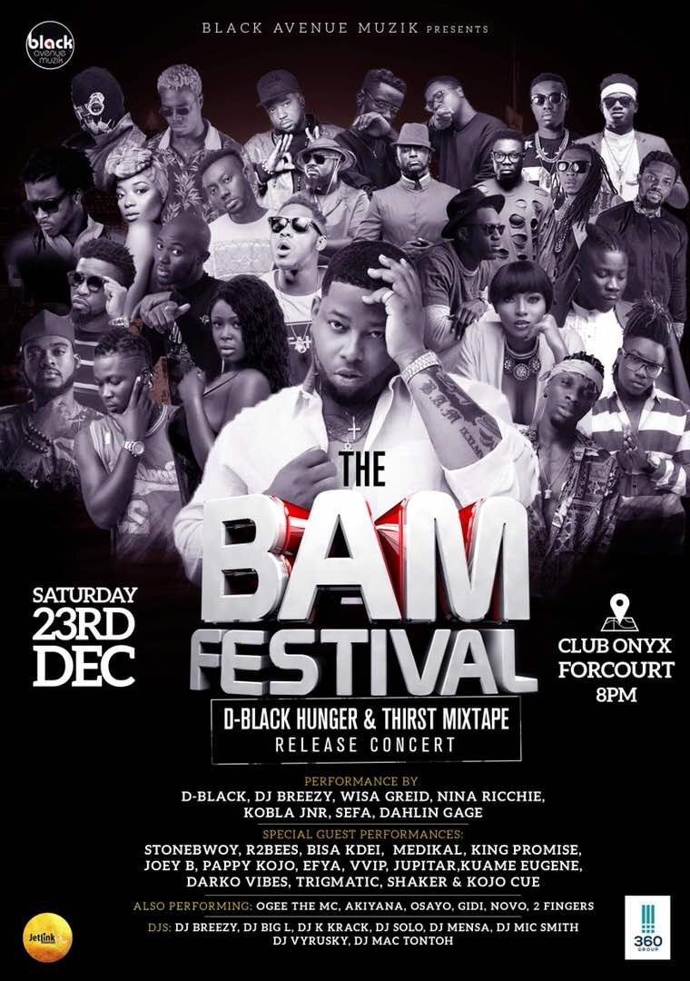 D-Black, Bisa Kdei, King Promise, R2Bees, Stonebwoy, Efya, Wisa & more for BAM Fest 2017