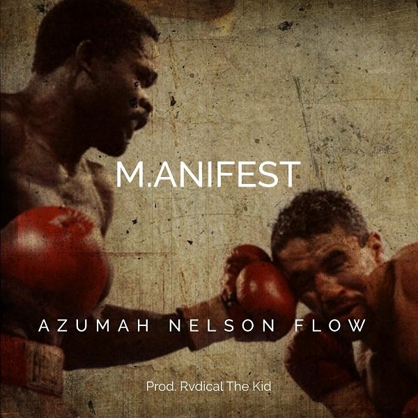 Listen Up: M.anifest premieres 'Azumah Nelson Flow'