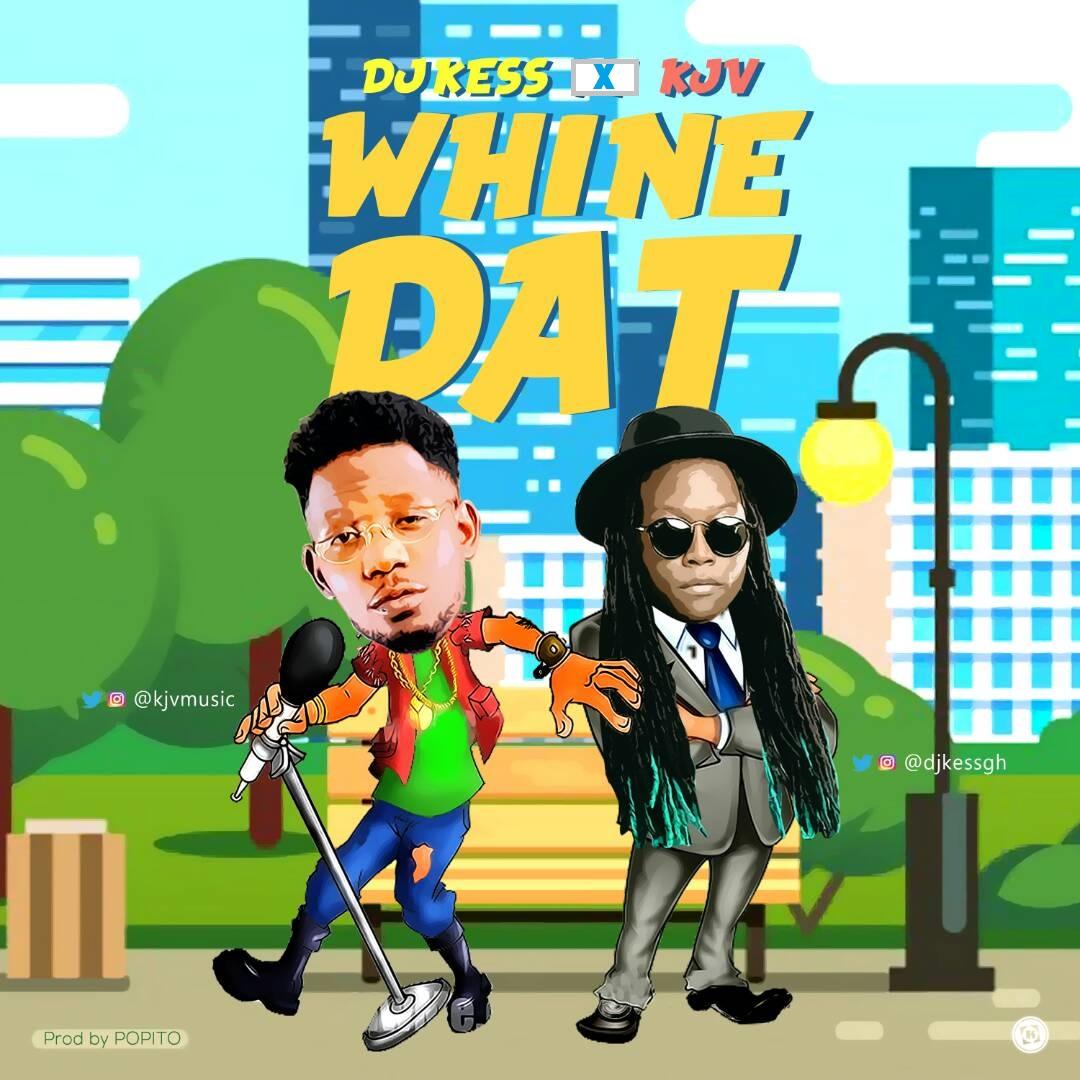 New Music: DJ Kess and KJV premiere 'Whine Dat'