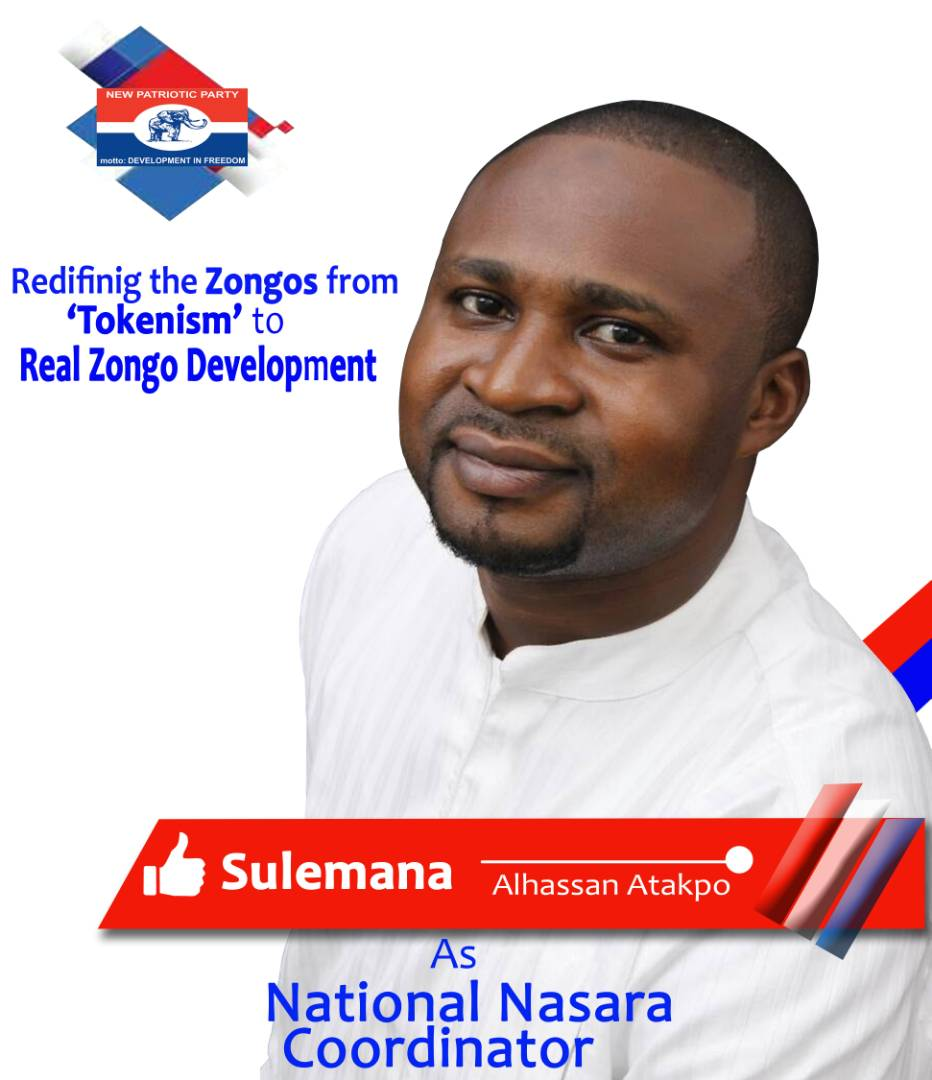 NPP Government is Moving the Zongos from 'Tokenism' to Real Zongo Development- National NASARA Coordinator Aspirant asserts