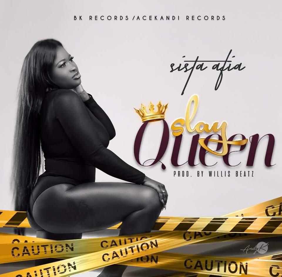 Sista Afia - Slay Queen out