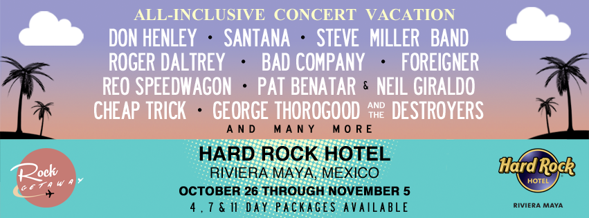 Dream Vacation? Classic Rock and Mexico!