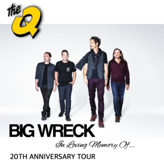 concert announcement: BIG WRECK presented by 100.3 The Q!