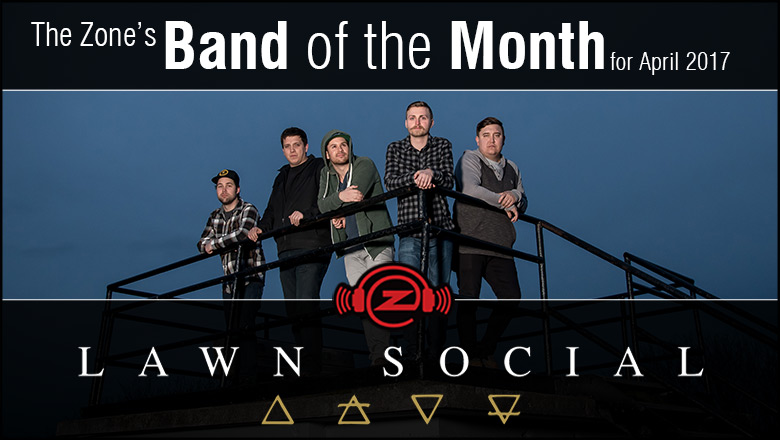 The Zone's Band of the Month is Lawn Social