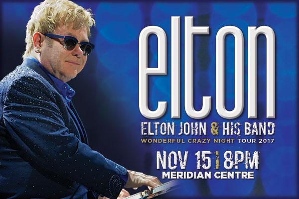 ELTON JOHN live at the Meridian Centre!