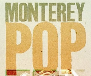 Monterey Pop at the FILM HOUSE
