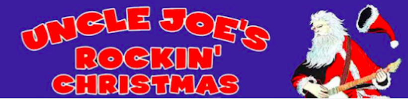 Uncle Joe's Rockin' Christmas!